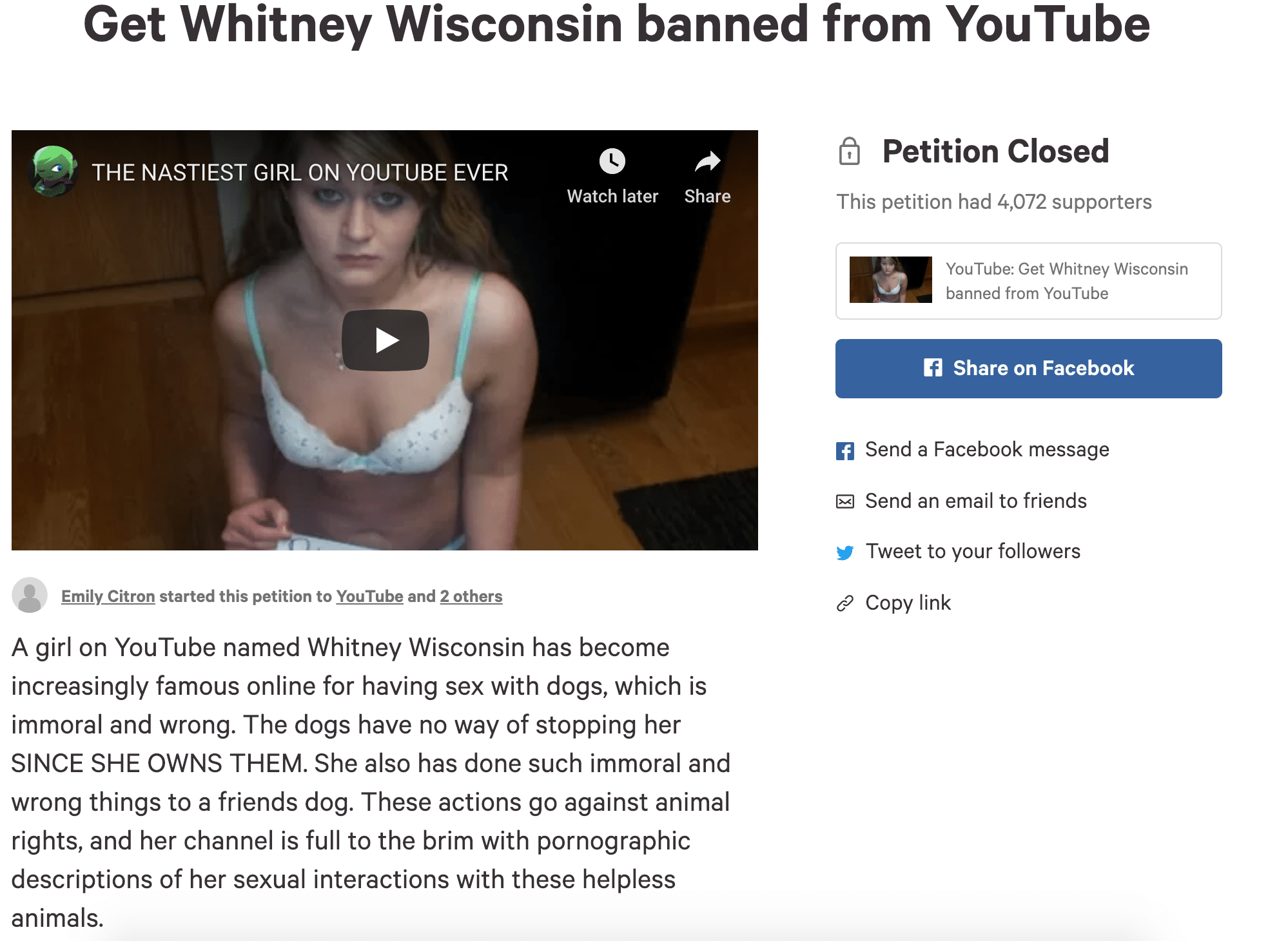 A petition was created to get Whitney Wisconsin removed from YouTube